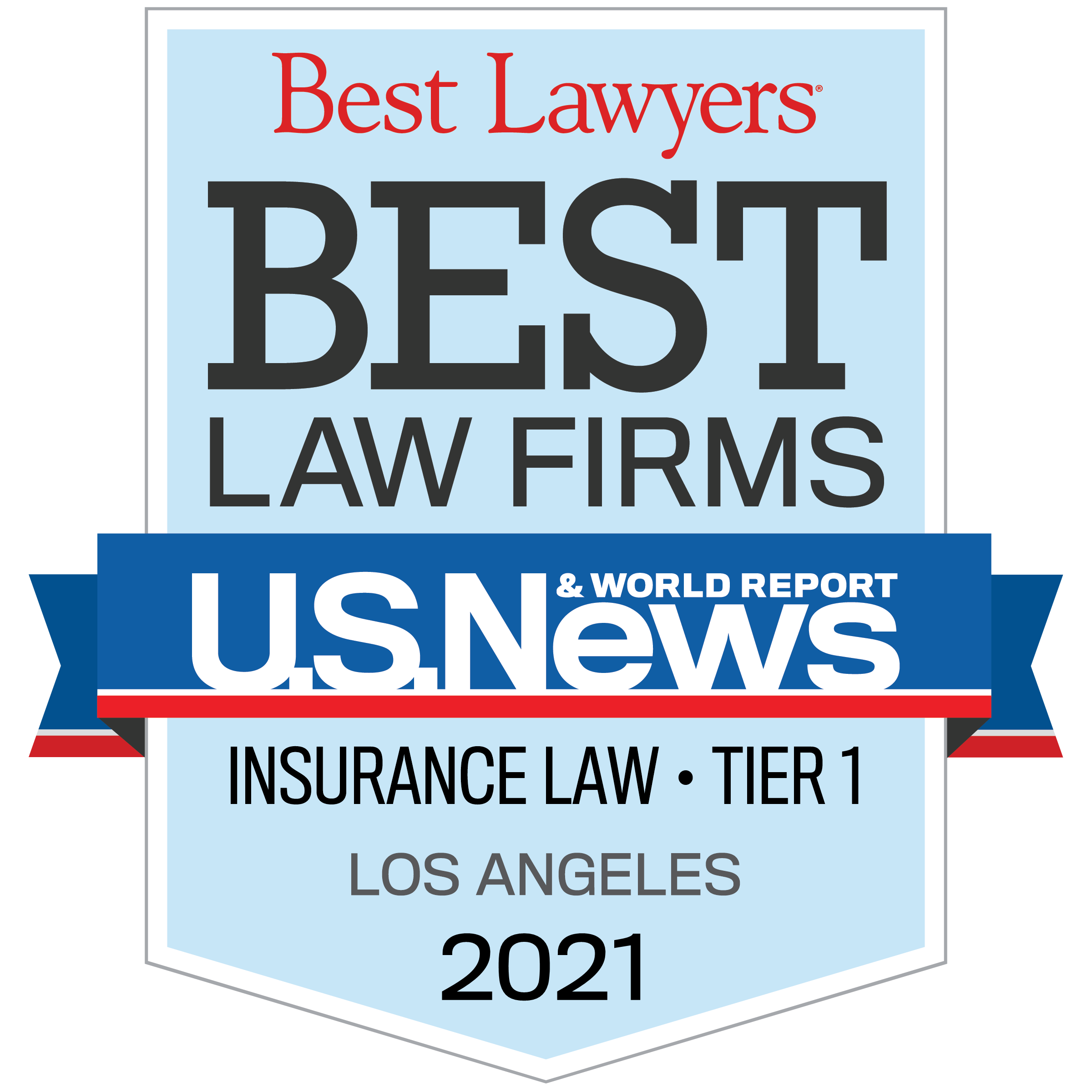 Best Law Firms by US News & World Report - Insurance Law Tier 1 - Los Angeles 2021